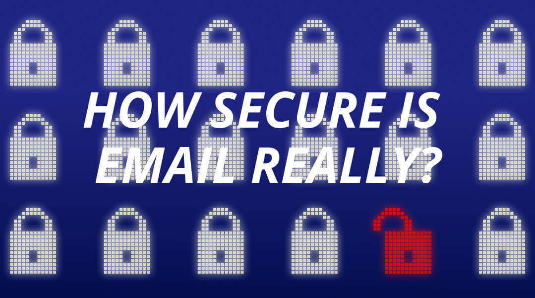 How Secure Is Email?