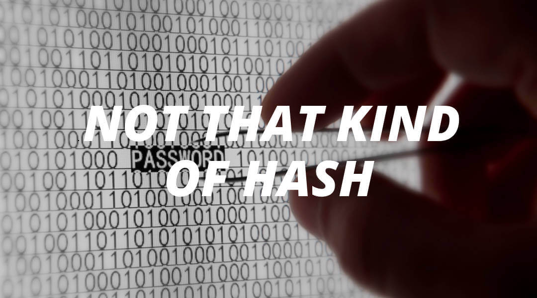 What is a hash?