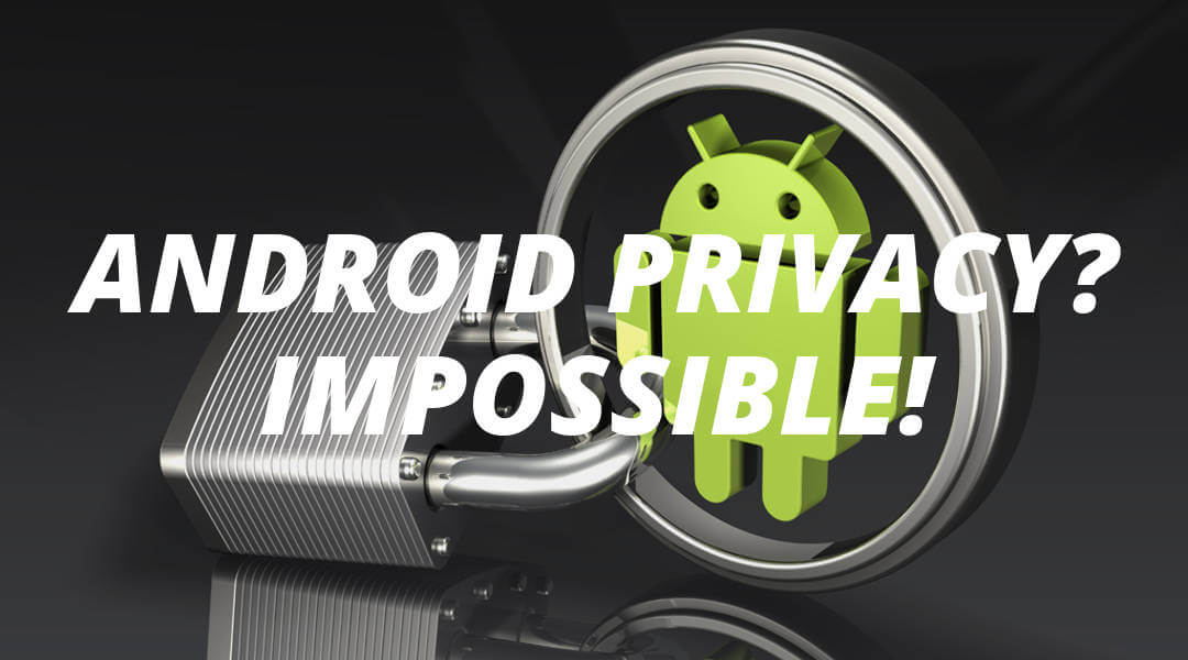Android Privacy Guide, 2017 Edition