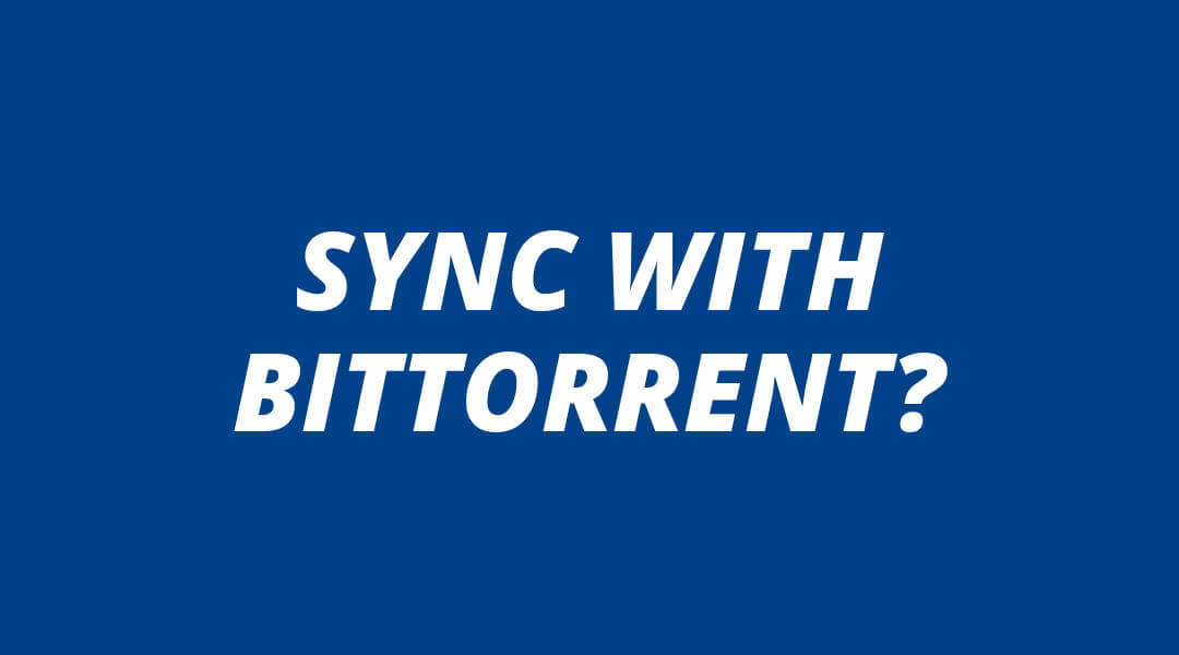 BitTorrent Sync Tutorial | Private Cloud Sync