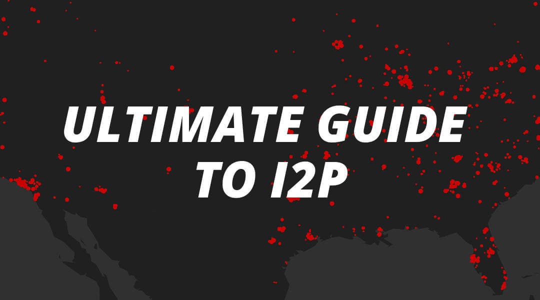 How To Use I2P | I2P Tutorial & Setup Guide