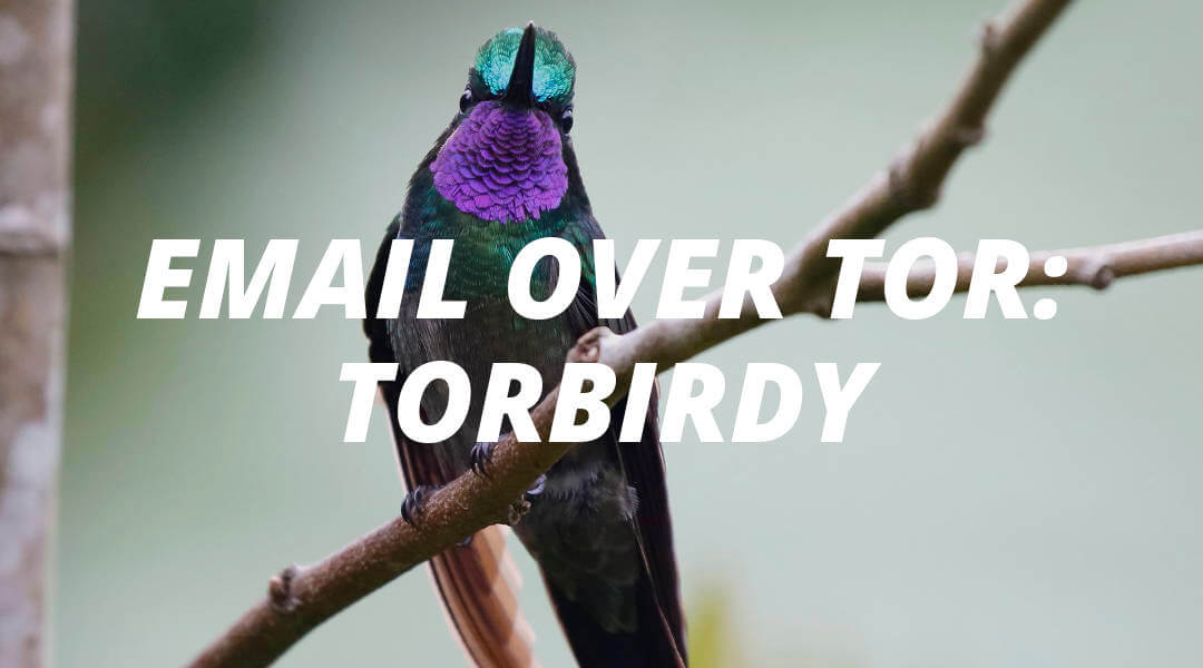 TorBirdy Tutorial | Email Over Tor